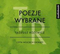 Poezje wybrane - Tadeusz Różewicz