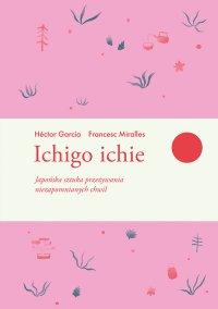 Ichigo ichie - Hector Garcia - ebook