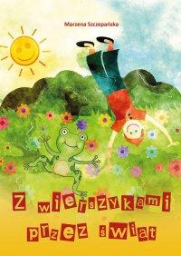 Z wierszykami przez świat - Marzena Szczepańska - ebook