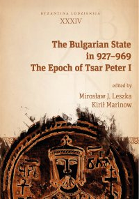 The Bulgarian State in 927–969. The Epoch of Tsar Peter I