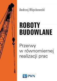 Roboty budowlane - Andrzej Wieckowski - ebook