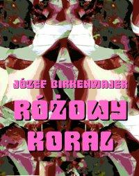 Różowy koral. Baśniowa opowieść