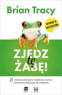 Zjedz tę żabę! (wydanie III rozszerzone)