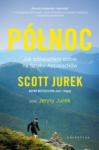 Północ - Scott Jurek - ebook