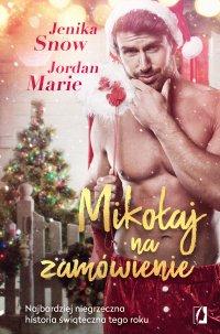 Mikołaj na zamówienie - Jordan Marie - ebook