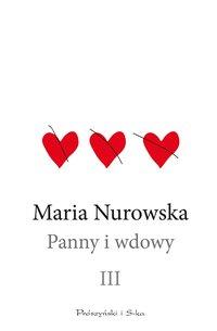 Panny i wdowy. Tom 3 - Maria Nurowska - ebook