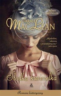 Słodka kusicielka - Sarah MacLean - ebook
