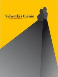 Sylwetki i cienie - Andrzej Sosnowski - ebook