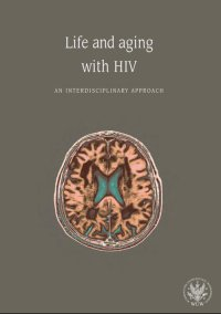 Life and aging with HIV