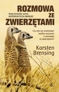 Rozmowa ze zwierzętami - Karsten Brensing - ebook