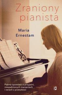 Zraniony pianista - Maria Ernestam - ebook