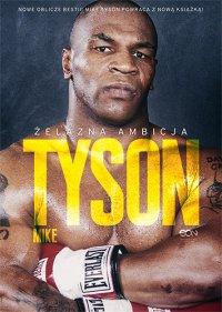 Tyson. Żelazna ambicja - Mike Tyson - ebook