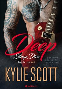 Deep. Stage Dive - Kylie Scott - ebook
