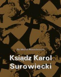 Ksiądz Karol Surowiecki