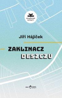 Zaklinacz deszczu - Jiri Hajicek - ebook