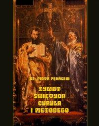 Żywot świętych Cyryla i Metodego