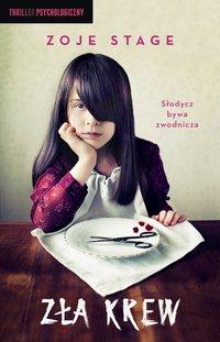 Zła krew - Zoje Stage - ebook