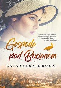 Gospoda pod Bocianem - Katarzyna Droga - audiobook