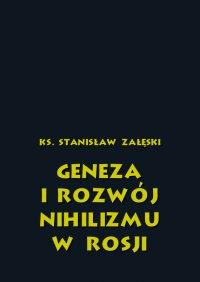 Geneza i rozwój nihilizmu w Rosji