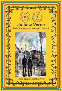 Podróż wsteczna do Anglii i Szkocji - Juliusz Verne - ebook