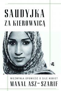Saudyjka za kierownicą - Manal asz-Szarif - ebook