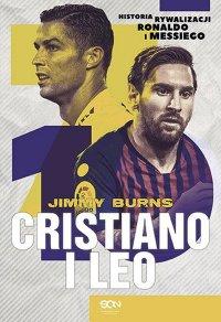 Cristiano i Leo. Historia rywalizacji Ronaldo i Messiego - Jimmy Burns - ebook