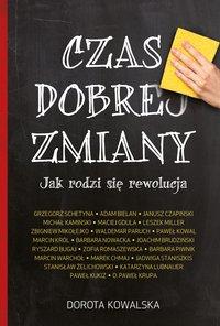 Czas dobrej zmiany - Dorota Kowalska - ebook