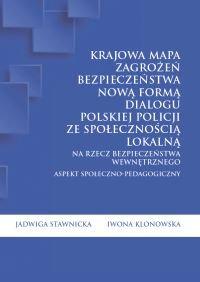 Krajowa Mapa Zagrożeń Bezpieczeństwa nową formą dialogu polskiej Policji ze społecznością lokalną - Jadwiga Stawnicka - ebook