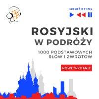 Rosyjski w podróży 1000 podstawowych słów i zwrotów - Nowe wydanie