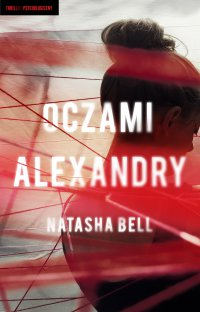 Oczami Alexandry - Natasha Bell - ebook