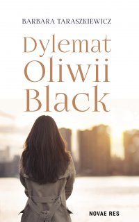 Dylemat Oliwii Black