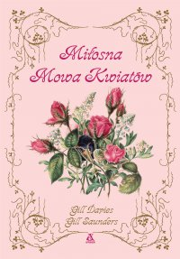 Miłosna mowa kwiatów - Gill Davies - ebook