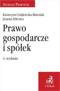 Prawo gospodarcze i spółek - Joanna Ablewicz - ebook