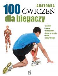Anatomia. 100 ćwiczeń dla biegaczy - Guillermo Seijas - ebook