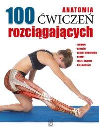 Anatomia. 100 ćwiczeń rozciągających - Guillermo Seijas - ebook