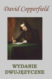 David Copperfield. Wydanie dwujęzyczne