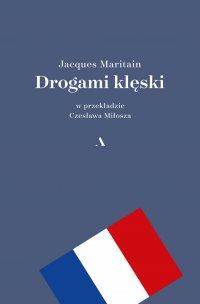 Drogami klęski - Jacques Maritain - ebook