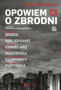 Opowiem Ci o zbrodni - Katarzyna Bonda - ebook