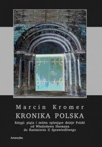 Kronika polska Marcina Kromera. Tom 2