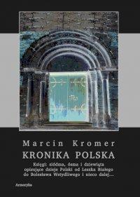 Kronika polska Marcina Kromera. Tom 3