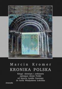 Kronika polska Marcina Kromera. Tom 4