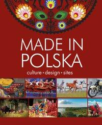 Made in Polska. Culture - design - sites