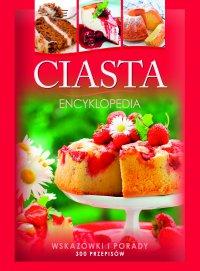 Ciasta. Encyklopedia - Marta Szydłowska - ebook