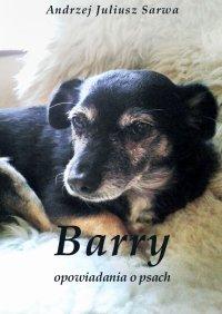 Barry. Opowiadania o psach