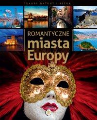 Romantyczne miasta Europy