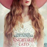 Angielskie lato - Małgorzata Mroczkowska - audiobook