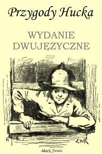 Przygody Hucka. Wydanie dwujęzyczne