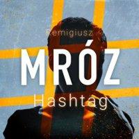 Hashtag - Remigiusz Mróz - audiobook
