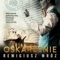 Oskarżenie - Remigiusz Mróz - audiobook
