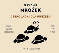 Czekoladki dla Prezesa - Sławomir Mrożek - audiobook